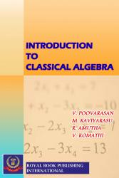 Cover for INTRODUCTION TO CLASSICAL ALGEBRA