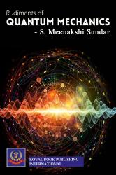 Cover for RUDIMENTS OF QUANTUM MECHANICS